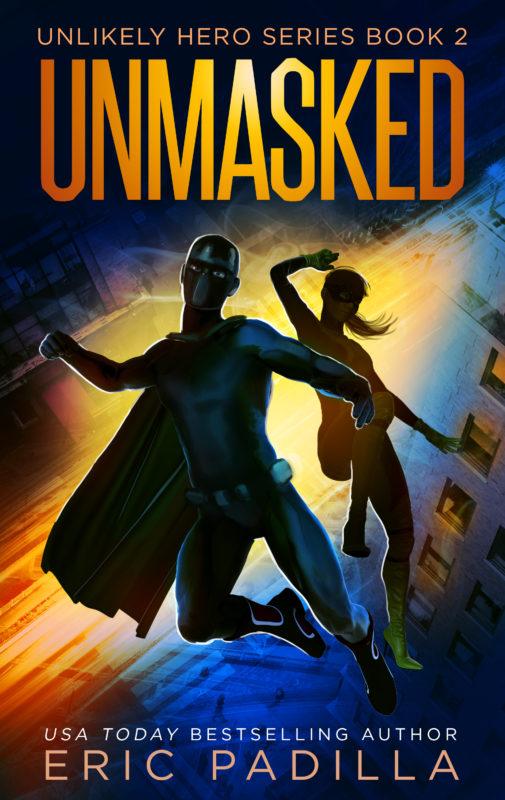Unmasked: Unlikely Hero Series Book 2